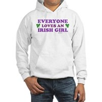 Everyone Loves An Irish Girl Pink Hooded Sweatshir