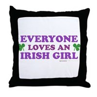 Everyone Loves An Irish Girl Pink Throw Pillow
