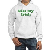 Kiss My Irish Hooded Sweatshirt