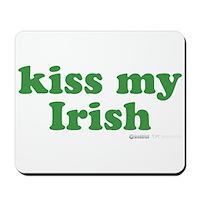 Kiss My Irish Mousepad