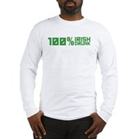 100% Irish 100% Drunk Long Sleeve T-Shirt