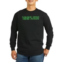 100% Irish 100% Drunk Long Sleeve Dark T-Shirt
