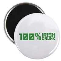 100% Irish 100% Drunk Magnet