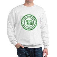 St Patrick's Day 100% Irish Stamp Sweatshirt