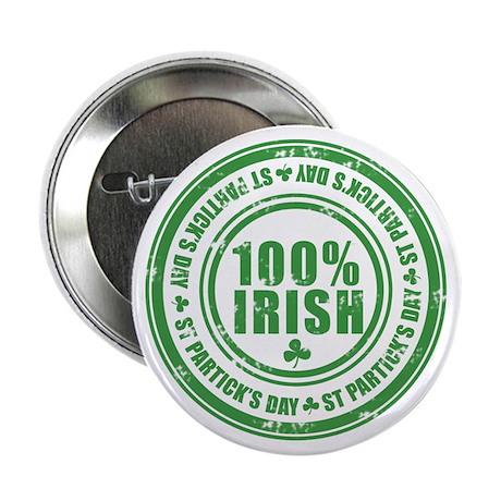 "St Patrick's Day 100% Irish Stamp 2.25"" Button"