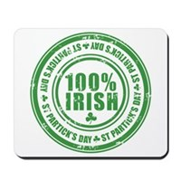 St Patrick's Day 100% Irish Stamp Mousepad