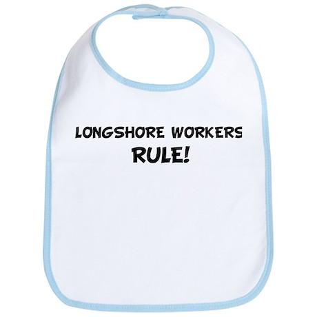 LONGSHORE WORKERS Rule! Bib