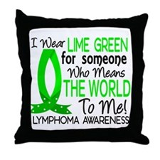 Means World To Me 1 Lymphoma Shirts Throw Pillow
