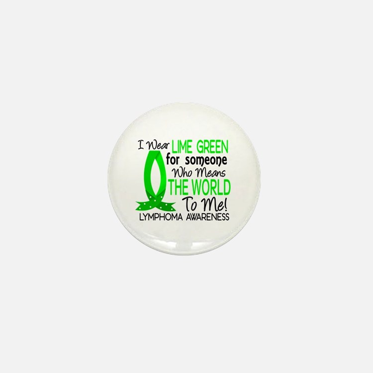 Means World To Me 1 Lymphoma Shirts Mini Button