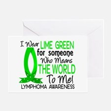 Means World To Me 1 Lymphoma Shirts Greeting Card