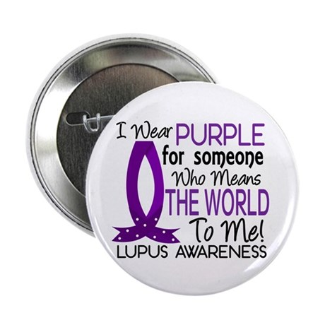 "Means World To Me 1 Lupus Shirts 2.25"" Button (10"