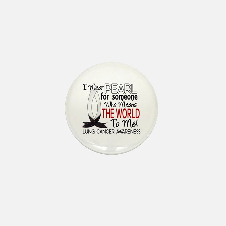Means World To Me 1 Lung Cancer Shirts Mini Button
