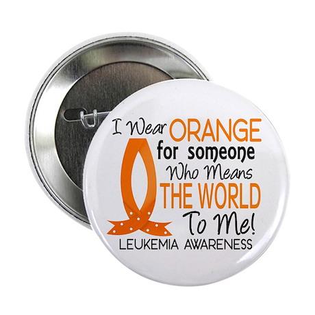 """Means World To Me 1 Leukemia Shirts 2.25"""" Button ("""
