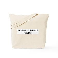 FASHION DESIGNERS Rule! Tote Bag