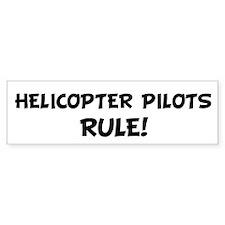 HELICOPTER PILOTS Rule! Bumper Bumper Sticker