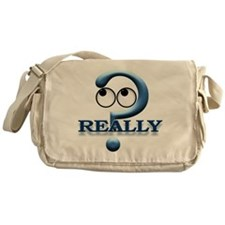 Really? Messenger Bag