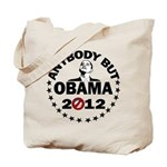 Anybody but Obama Tote Bag