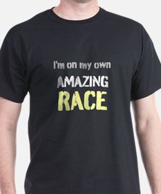 Im on my own Amazing Race T-Shirt