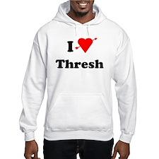 I Love Heart Thresh Hoodie