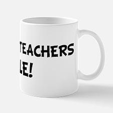 ANATOMY TEACHERS Rule! Mug