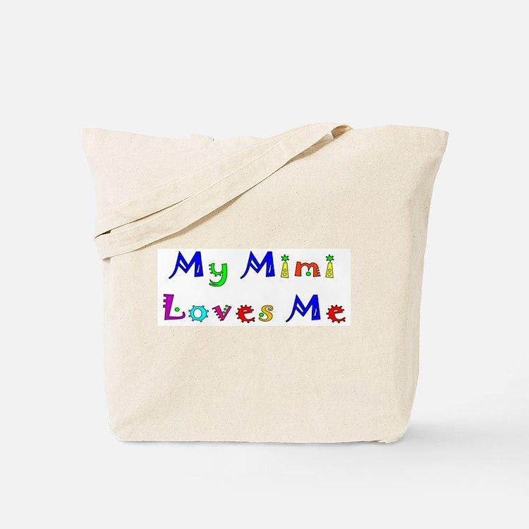 My Mimi Loves Me! (Multi) Tote Bag