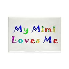 My Mimi Loves Me! (Multi) Rectangle Magnet