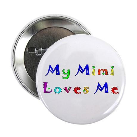 My Mimi Loves Me! (Multi) Button