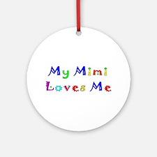 My Mimi Loves Me! (Multi) Ornament (Round)