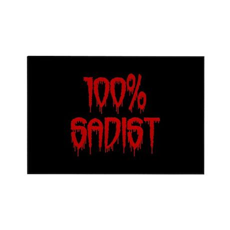 100% Sadist Rectangle Magnet