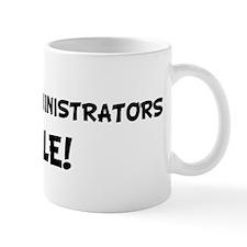 NETWORK ADMINISTRATORS Rule! Mug