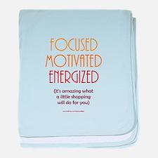 """Focused Motivated Energized"" baby blanket"