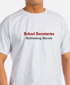School Sec. Multitasking Marvels T-Shirt