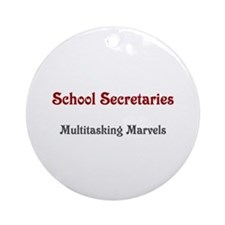 School Sec. Multitasking Marvels Ornament (Round)