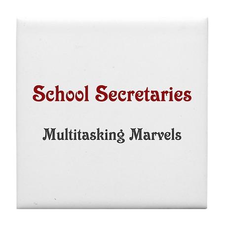 School Sec. Multitasking Marvels Tile Coaster