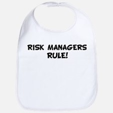 RISK MANAGERS Rule! Bib