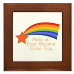 Make all your dreams come true - Framed Tile