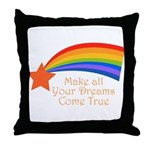 Make all your dreams come true - Throw Pillow