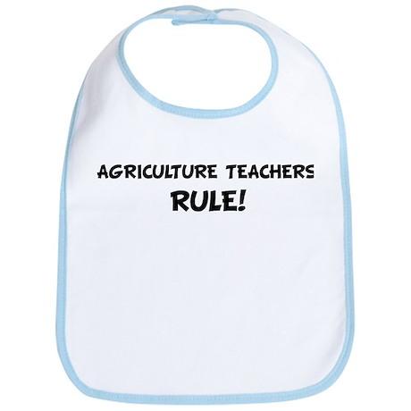 AGRICULTURE TEACHERS Rule! Bib