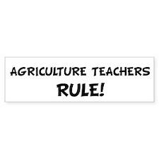 AGRICULTURE TEACHERS Rule! Bumper Bumper Sticker