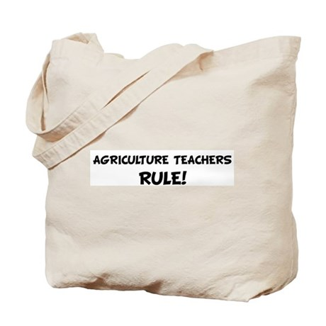 AGRICULTURE TEACHERS Rule! Tote Bag