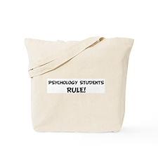 PSYCHOLOGY STUDENTS Rule! Tote Bag