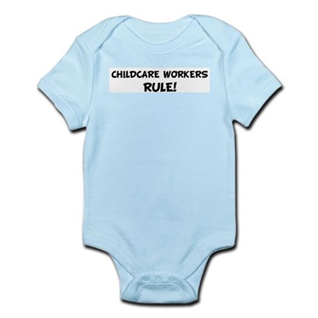 CHILDCARE WORKERS Rule! Infant Creeper