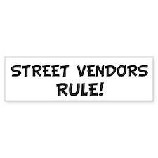 STREET VENDORS Rule! Bumper Bumper Sticker