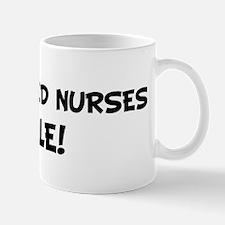 REGISTERED NURSES Rule! Mug