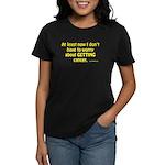 No Worries Women's Dark T-Shirt