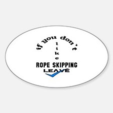 If you don't like Rope Skipping Lea Sticker (Oval)