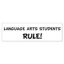 LANGUAGE ARTS STUDENTS Rule! Bumper Bumper Sticker