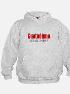 Custodians are Neat People Hoodie