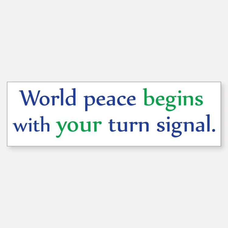 World Peace Turn Signal Bumper Bumper Bumper Sticker