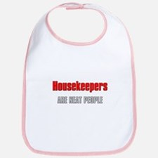 Housekeepers are Neat People Bib